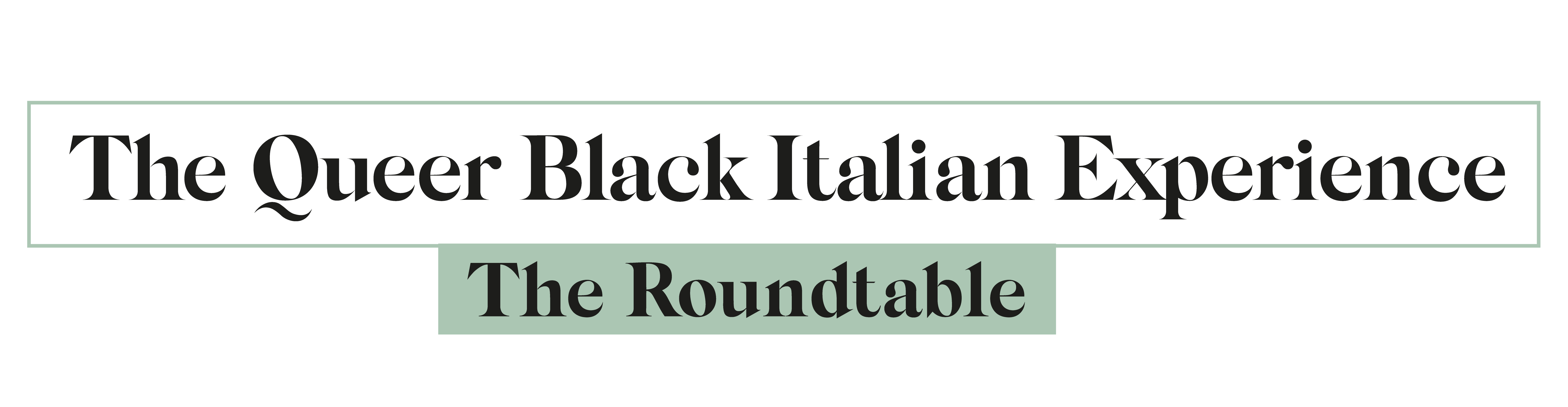 The Quee Black Italian Experience